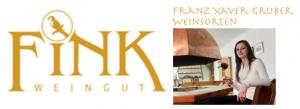 WEINGUT FINK  mit Franz Xaver Gruber Weinsorten